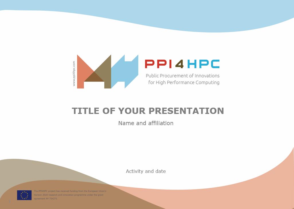 Presentation templates ppi4hpc public procurement of innovations presentation templates download bellow the powerpoint toneelgroepblik Choice Image